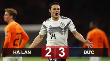 Hà Lan 2-3 Đức: Thắng kịch tính Hà Lan, Đức khởi đầu như mơ tại VL EURO 2020